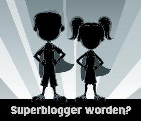 Superblogger worden?